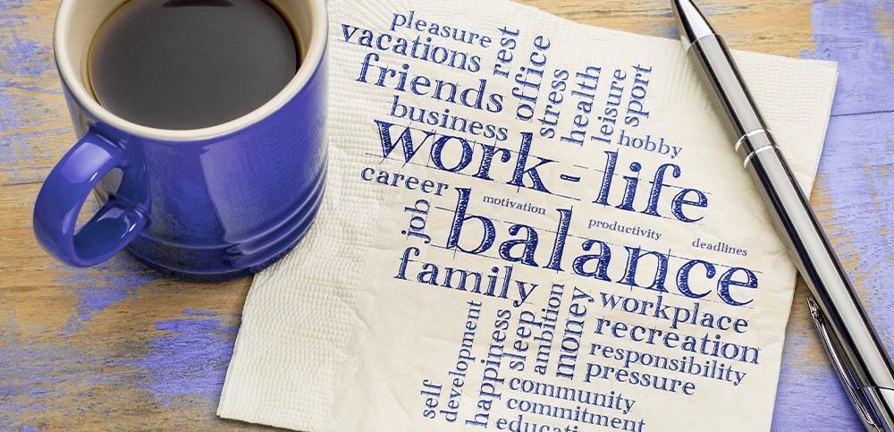 support for a healthy work-life balance